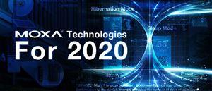 New MOXA Technologies For 2020 From ECS